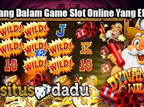 Menang Dalam Game Slot Online Yang Efektif